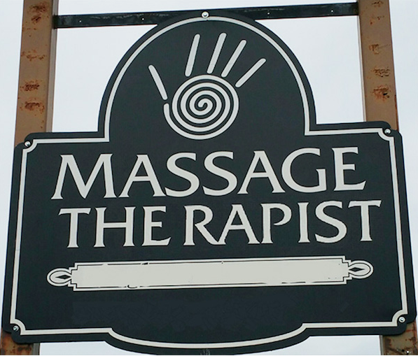 Epic signage fail - Massage Therapist becomes 'massage the rapist'